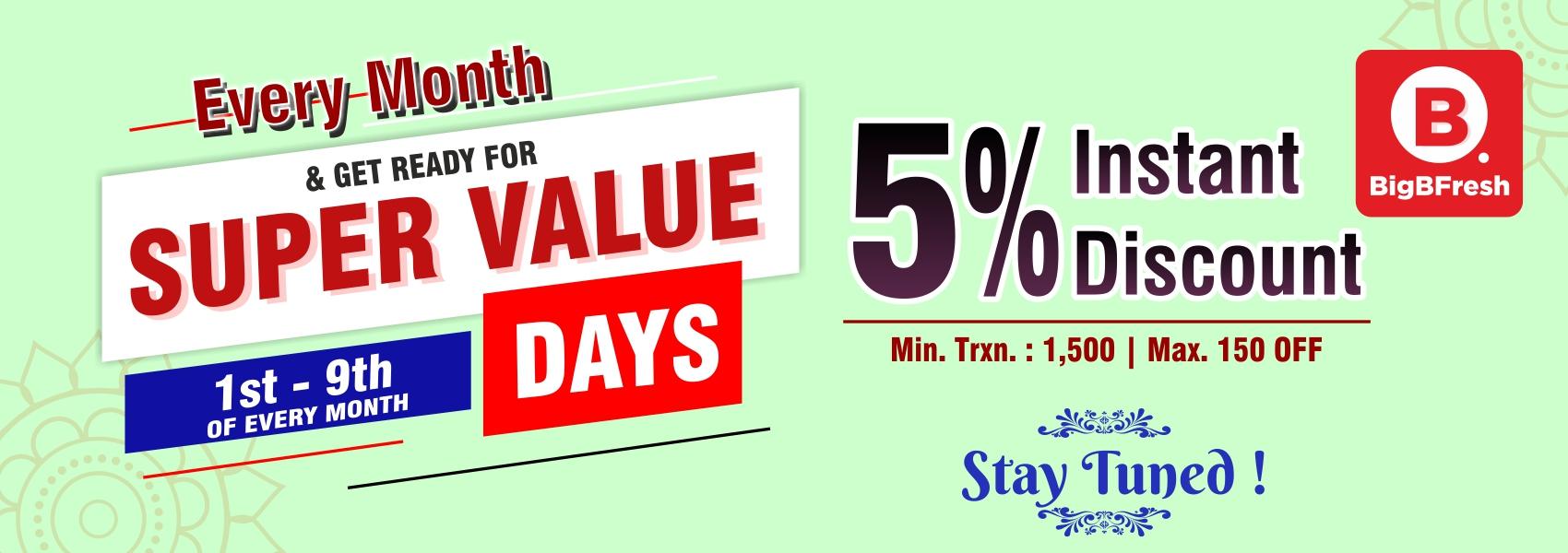 Every Months 01st-10th Super Value Offer at BigBFreshStore.com